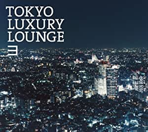 Grand Gallery presents TOKYO LUXURY LOUNGE 3