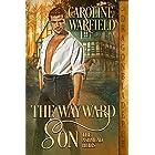 The Wayward Son (The Ashmead Heirs Book 1)
