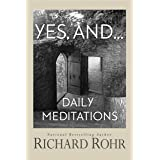 Yes, and...: Daily Meditations