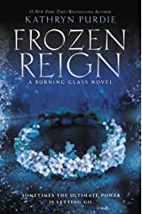 Frozen Reign (Burning Glass Book 3) Kindle Edition
