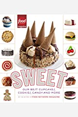 Sweet: Our Best Cupcakes, Cookies, Candy, and More: A Baking Book Kindle Edition