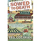 Sowed to Death (Farmer's Daughter Mystery Book 2)