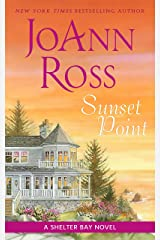 Sunset Point: A Shelter Bay Novel Kindle Edition