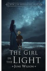 The Girl in the Light: Book 5 of the Middengard Sagas Kindle Edition