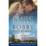 Drastic Measures: Medical Romance Emergency Series (Medical Romance, Emergency Series Book 1)