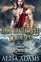 Her Highland Captain: A Scottish Medieval Historical Romance (Beasts Of The Highlands Book 9) Kindle Edition