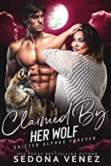 Claimed by Her Wolf - Collection Shifter Romance: A Curvy Girl and Wolf Shifter Romance (Shifter Alphas Furever Book 2) Kindle Edition