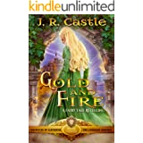Gold and Fire: The Lionheart Province (The Chronicles of Alburnium Book 3)