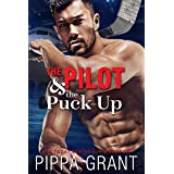The Pilot and the Puck-Up (The Copper Valley Thrusters Book 1)