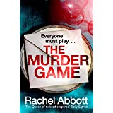 The Murder Game: A new must-read thriller from the bestselling author of 'AND SO IT BEGINS' (Stephanie Book King 2)