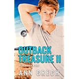Outback Treasure II: A gay cowboy age-gap forced proximity romance (Pearce Station Duet Book 2)