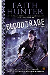 Blood Trade (Jane Yellowrock Book 6) Kindle Edition