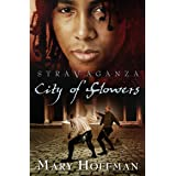 Stravaganza - City of Flowers