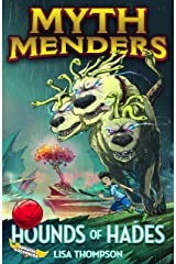 Hounds of Hades (Myth Menders Book 1) Kindle Edition