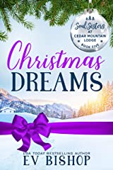 Christmas Dreams (Soul Sisters at Cedar Mountain Lodge Book 5) Kindle Edition