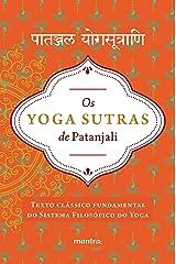 Os Yoga Sutras de Patanjali: Versão integral em sânscrito e em português (Portuguese Edition) Kindle Edition