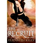 The Recruit: Book One (The Recruit Series 1)