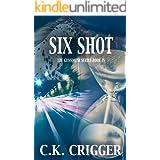 Six Shot (The Gunsmith Book 4)