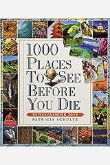 1000 Places To See Before You Die - Reisekalender 2019: Küchenkalender Calendar