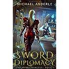 Sword Diplomacy (Unplanned Princess Book 1)