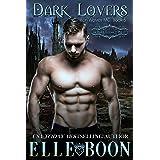 Dark Lovers, Iron Wolves Book 5 (Iron Wolves MC)