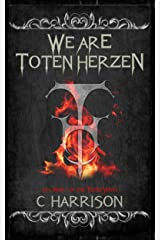 We Are Toten Herzen (TotenUniverse Book 1) Kindle Edition