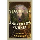 Slaughter in the Sapperton Tunnel (Railway Detective #18): The bestselling Victorian mystery series