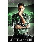 Justice Prevails (Sin City Uniforms Book 3)