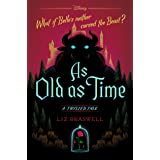 As Old As Time: A Twisted Tale (Twisted Tale, A)