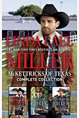 McKettricks of Texas Complete Collection/McKettricks of Texas: Tate/McKettricks of Texas: Garrett/McKettricks of Texas: Austin Kindle Edition