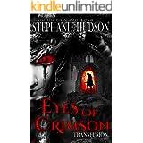 Eyes Of Crimson : Vampire Paranormal Romance (Transfusion Book 8)