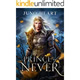 Prince of Never: A Fae Romance (Black Blood Fae Book 1)
