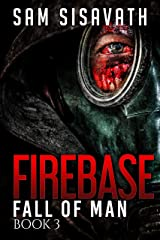 Firebase (Fall of Man, Book 3) Kindle Edition