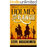 Holmes on the Range: A Mystery (Holmes on the Range Mysteries Book 1)