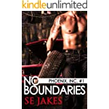 No Boundaries: Phoenix Inc. (Men of Honor Book 7)