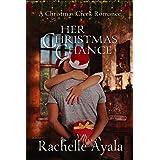 Her Christmas Chance (A Christmas Creek Romance Book 2)