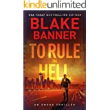 To Rule in Hell - An Omega Thriller (Omega Series Book 6)
