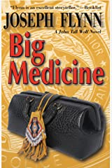 Big Medicine (A John Tall Wolf Novel Book 5) Kindle Edition