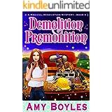 Demolition Premonition (Magical Renovation Mysteries Book 3)
