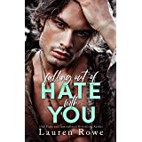 Falling Out of Hate with You (The Hate-Love Duet Book 1)