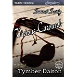 Vicious Carousel [Suncoast Society] (Siren Publishing Sensations)