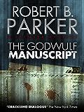 The Godwulf Manuscript (A Spenser Mystery) (The Spenser Seri…