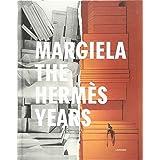 Margiela: The Hermes Years