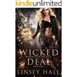 Wicked Deal (Shadow Guild: The Rebel Book 2)