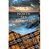 North Sea Requiem: A Novel (The Highland Gazette Mystery Series Book 4)