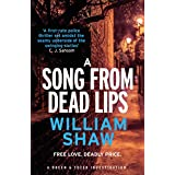 A Song from Dead Lips: the first book in the gritty Breen & Tozer series (Breen and Tozer 1)