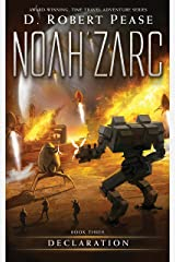 Noah Zarc: Declaration (Book 3): A YA Time Travel Adventure Kindle Edition