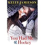 You Had Me at Hockey (Bears Hockey Book 2)