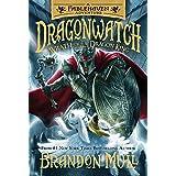 Wrath of the Dragon King (Dragonwatch): 2