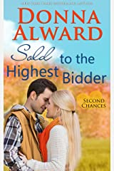 Sold to the Highest Bidder: Second Chances Series #4 Contemporary Romance Kindle Edition